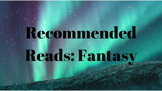 Recommended Reads_ Fantasy