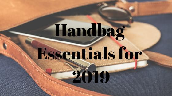 Handbag Essentials for 2019